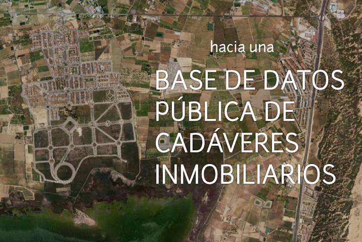 Hacia una base de datos pública de cadáveres inmobiliarios