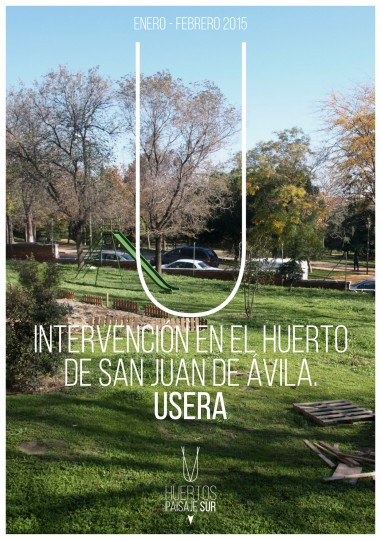 Paisaje Sur. Intervención en el Huerto de la Parroquia de San Juan de Ávila, Usera.